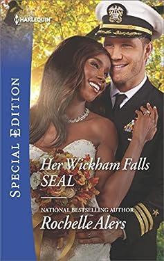 Her Wickham Falls SEAL (Wickham Falls Weddings Book 3)
