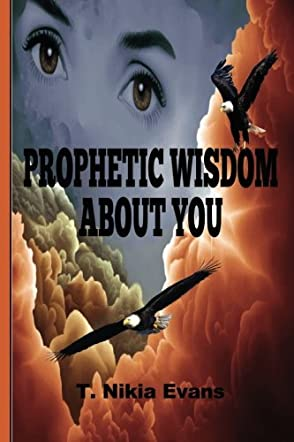 Prophetic Wisdom about You