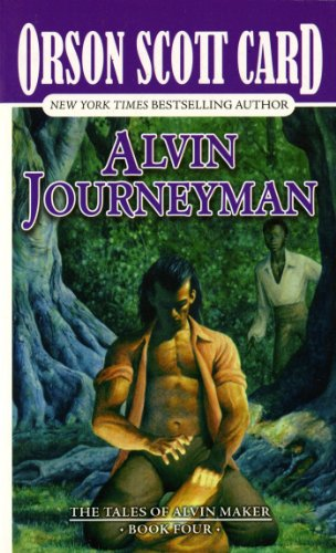 Alvin Journeyman: The Tales of Alvin Maker, Book Four