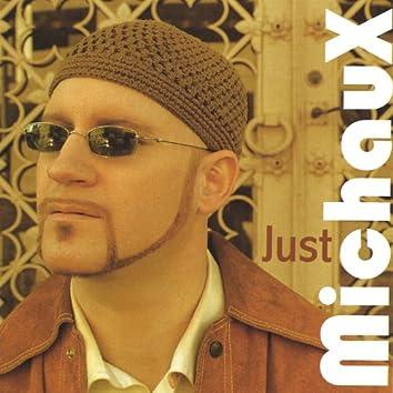 Just Michaux