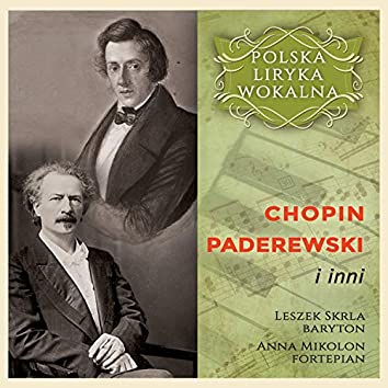 Chopin, Paderewski i inni - Polska Liryka Wokalna