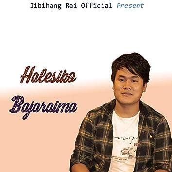 Halesiko Bajaraima (feat. Chandrakala Rai)