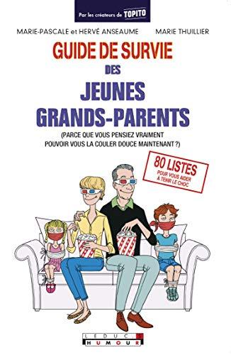 Le guide de survie des jeunes grands-parents