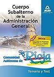 Cuerpo Subalterno De La Administración General De La Comunidad Autónoma De La Rioja. Temario Y Test