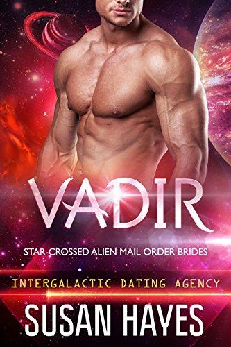 Vadir: Star-Crossed Alien Mail Order Brides (Intergalactic Dating Agency)