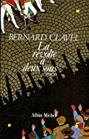 La révolte à deux sous 2226057390 Book Cover