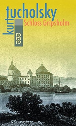 Schloß Gripsholm: Eine Sommergeschichte