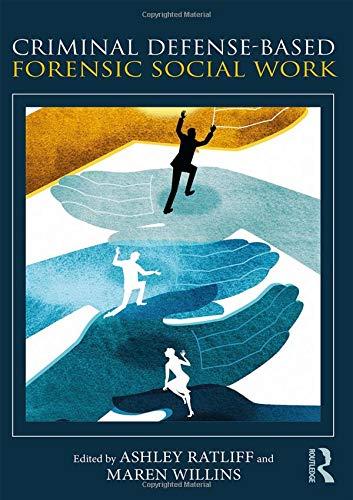Criminal Defense-Based Forensic Social Work