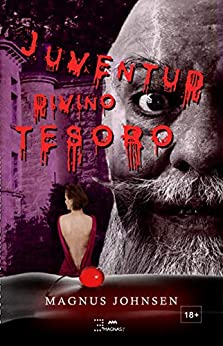 Juventud Divino Tesoro (Deseos, Debilidades y Perversiones nº 1) (Spanish Edition) by [Magnus Johnsen]