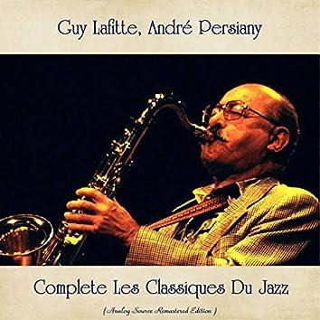 Complete Les Classiques Du Jazz (Analog Source Remastered Edition)