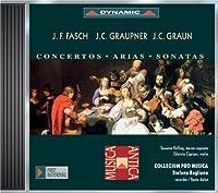 Fasch, Graupner, Graun / Concertos / Arias / Sonatas