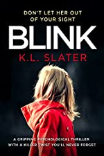 Blink: A gripping psychological thriller with a killer twist you'll never forget