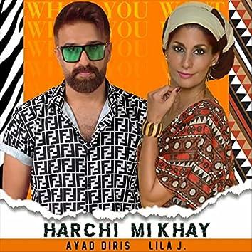 Harchi Mikhay (feat. Lila J.)