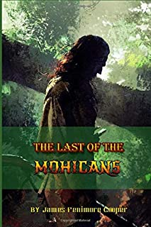 The Last Of The Mohicans: Classic Illustrations