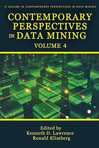 Contemporary Perspectives in Data Mining: Volume 4 Front Cover