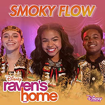 """Smoky Flow (From """"Raven's Home"""")"""
