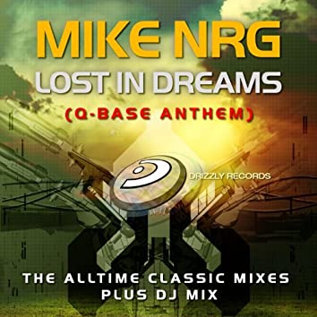 Lost in Dreams (Q-Base Anthem) (The Alltime Classic Mixes)