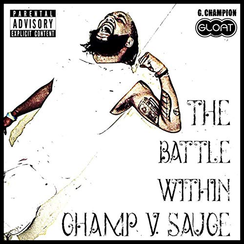 The Battle Within (Champ V Sauce) [Explicit]