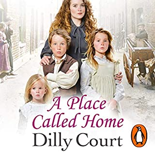 A Place Called Home                   By:                                                                                                                                 Dilly Court                               Narrated by:                                                                                                                                 Willow Nash                      Length: 12 hrs and 6 mins     73 ratings     Overall 4.6