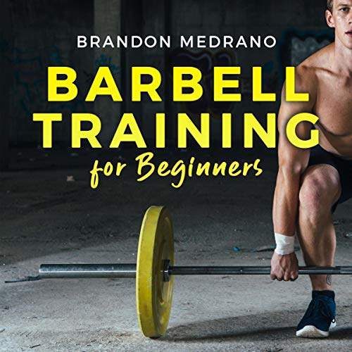 Barbell Training for Beginners cover art