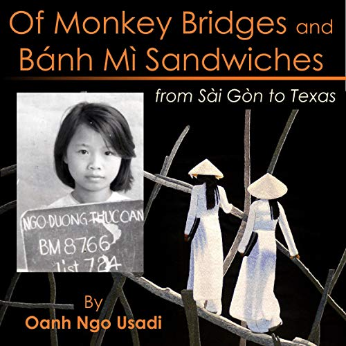 Of Monkey Bridges and Bánh Mì Sandwiches cover art