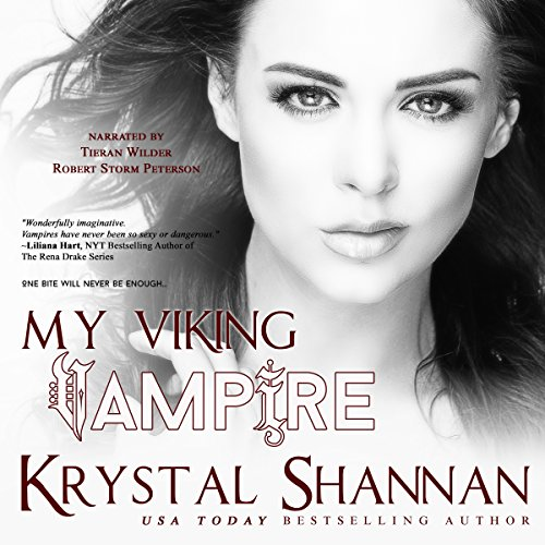 My Viking Vampire     Sanctuary, Texas, Book 1              By:                                                                                                                                 Krystal Shannan                               Narrated by:                                                                                                                                 Tieran Wilder,                                                                                        Robert Storm Peterson                      Length: 7 hrs and 44 mins     6 ratings     Overall 4.3