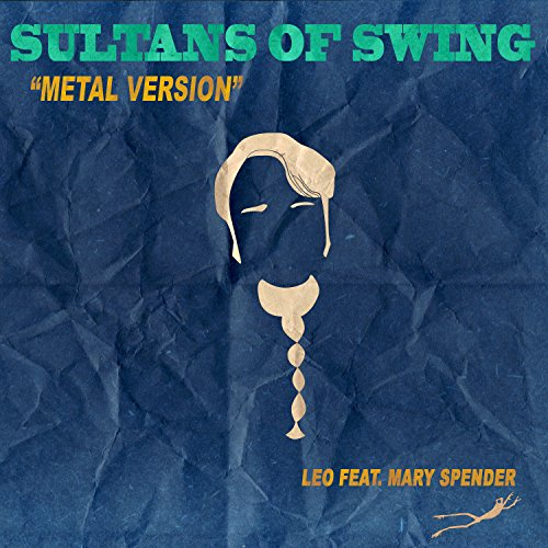 Sultans of Swing (Metal Version)