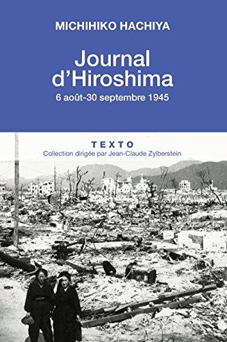 Journal d'Hiroshima, 6 Aout - 30 Septembre 1945 (ARCHIVES) par [Michihiko Hachiya, Simon Duran]