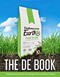 The DE Book: Diatomaceous Earth for People, Pets, and Pest Control (English Edition)