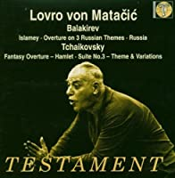 Lovro von Matacic Conducts Balakirev / Tchaikovsky