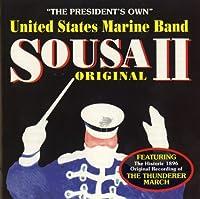 Sousa Original II / United States Marine Band by JOHN PHILIP SOUSA (1998-06-16)