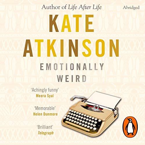 Emotionally Weird                   De :                                                                                                                                 Kate Atkinson                               Lu par :                                                                                                                                 Frances Tomelty                      Durée : 3 h et 57 min     Pas de notations     Global 0,0
