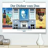Der Dichter vom Don - Nobelpreistraeger Michail A. Scholochow (Premium, hochwertiger DIN A2 Wandkalender 2022, Kunstdruck in Hochglanz): Erinnerungen an das Leben des sowjetischen Schriftstellers Scholochow (Monatskalender, 14 Seiten )