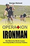 Operation Ironman: One Man