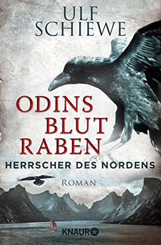 Herrscher des Nordens - Odins Blutraben: Roman (Die Wikinger-Saga 2)
