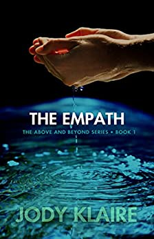 The Empath (The Above and Beyond Series Book 1) by [Jody Klaire]