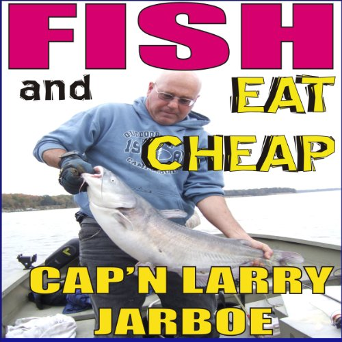 Fish and Eat Cheap audiobook cover art