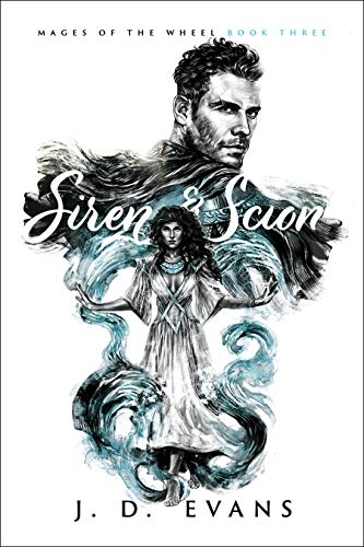 Siren & Scion (Mages of the Wheel Book 3)