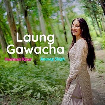 Laung Gawacha