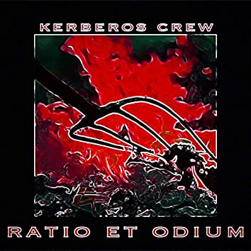Ratio Et Odium (feat. Kerberos, Skar & Andmar)