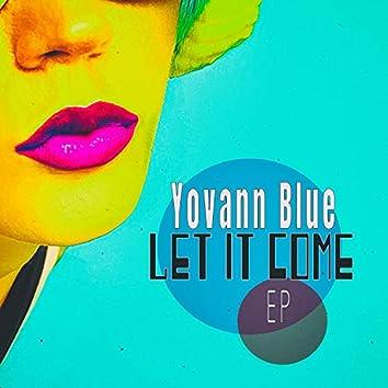 Let It Come - EP