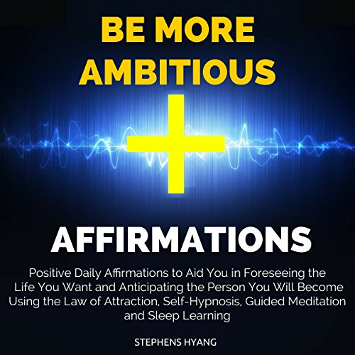 Be More Ambitious Affirmations audiobook cover art