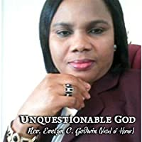 Unquestionable God