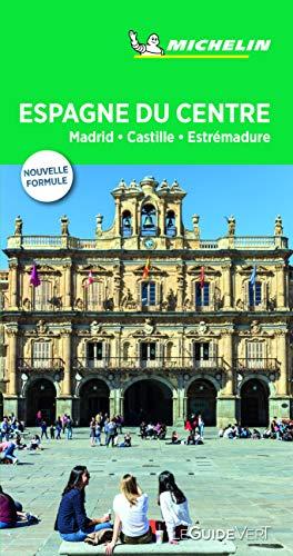 Espagne du Centre: Madrid, Castille, Extrémadure (Le Guide Vert): Madrid, Castille, Estrémadure