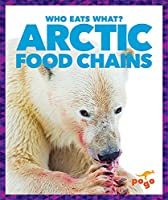 Arctic Food Chains (Who Eats What?)