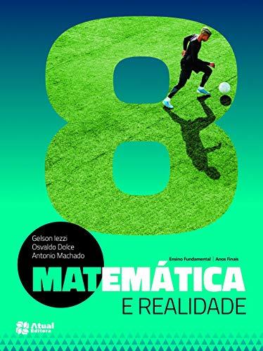 Matemática e realidade - 8º Ano