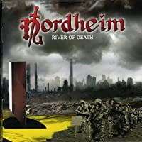 River Of Death by Nordheim (2004-08-10)