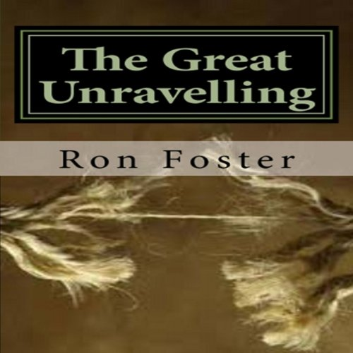 The Great Unraveling audiobook cover art