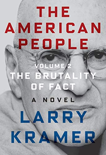 The American People: Volume 2: The Brutality of Fact: A Novel (The American People Series, 2)