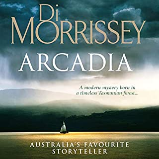 Arcadia                   By:                                                                                                                                 Di Morrissey                               Narrated by:                                                                                                                                 Jennifer Vuletic                      Length: 11 hrs and 21 mins     62 ratings     Overall 4.1